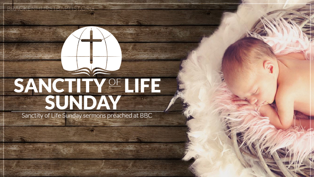 Sanctity of Life Sunday