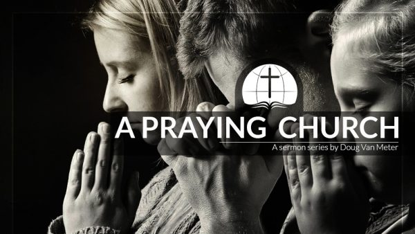 The Church that Prays Together (Part 3) (Acts 1:12–26) Image