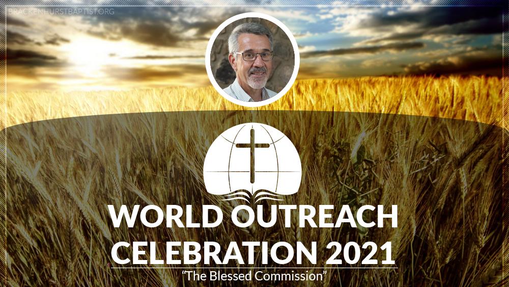 World Outreach Celebration 2021