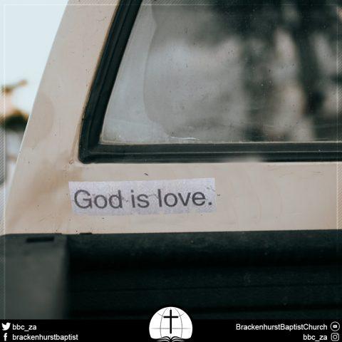 More than a Bumper Sticker (1 John 4:7–21)