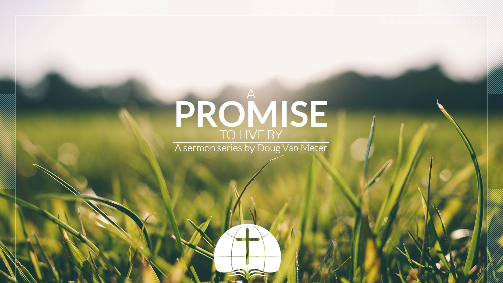 A Promise to Live By