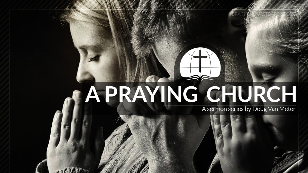 A Praying Church