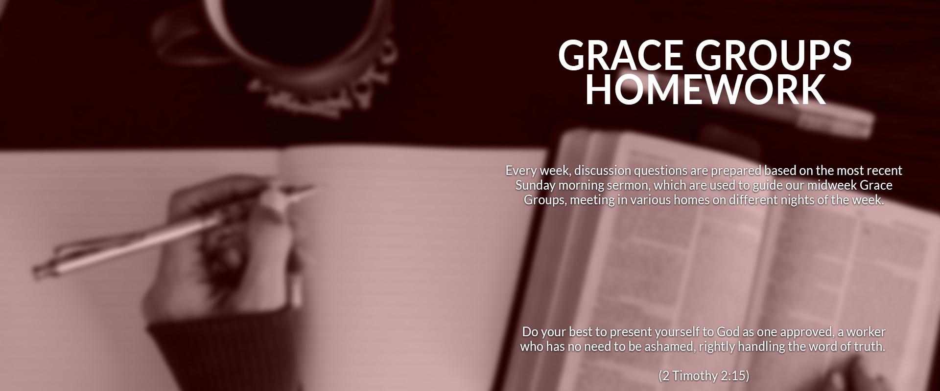 Grace Groups Homework